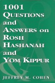 1001 Questions and Answers on Rosh Hashanah and Yom Kippur